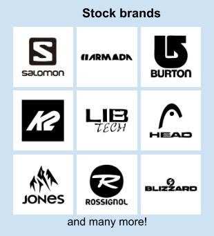 and many more! Stock brands